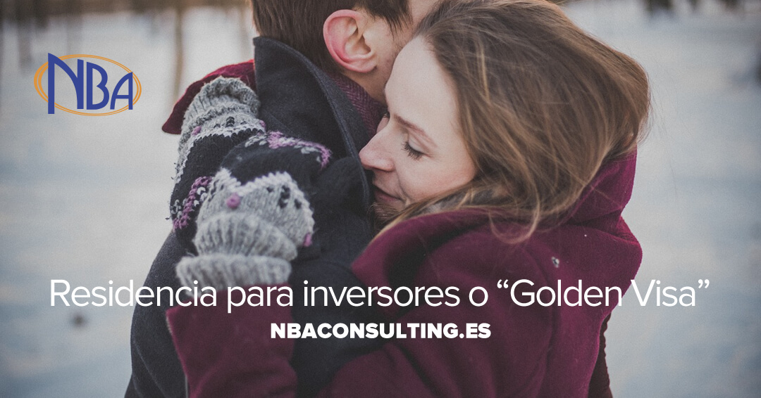 """Residencia para inversores o """"Golden Visa"""" (1)"""